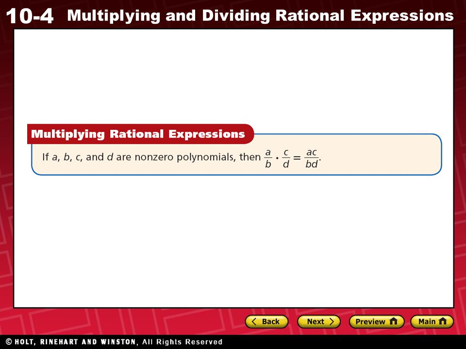 10-4 Multiplying and Dividing Rational Expressions Additional Example 4C Continued Divide.