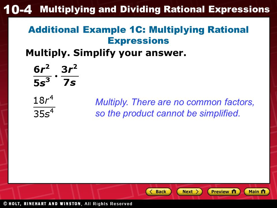 10-4 Multiplying and Dividing Rational Expressions Review the Quotient of Powers Property in Lesson 7-4.
