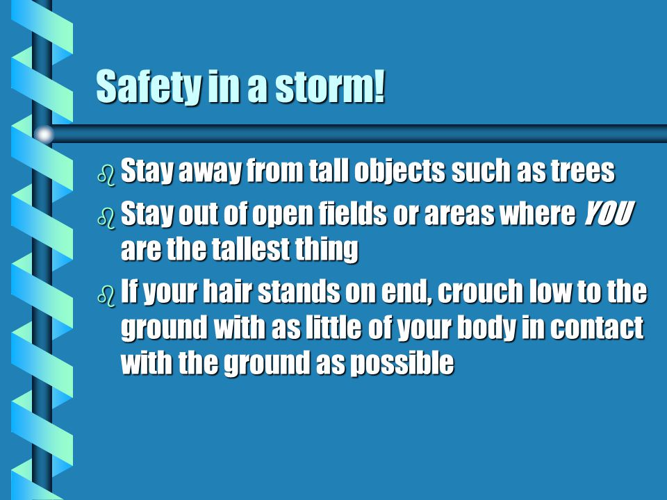 Safety in a storm.
