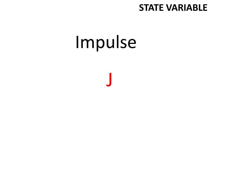 Impulse J STATE VARIABLE