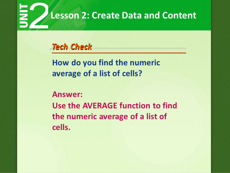 How do you find the numeric average of a list of cells.