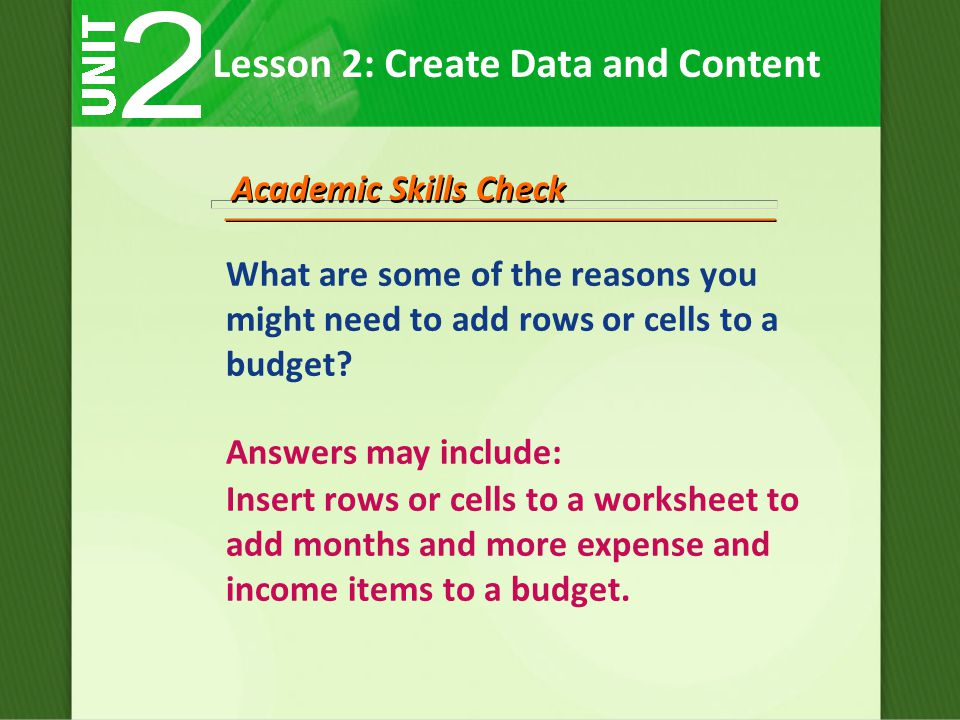What are some of the reasons you might need to add rows or cells to a budget.