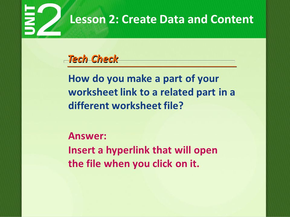 How do you make a part of your worksheet link to a related part in a different worksheet file.