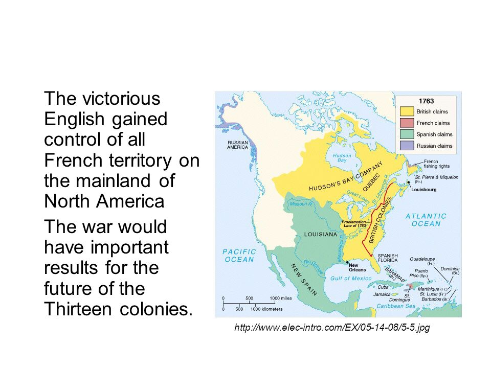 The victorious English gained control of all French territory on the mainland of North America The war would have important results for the future of the Thirteen colonies.