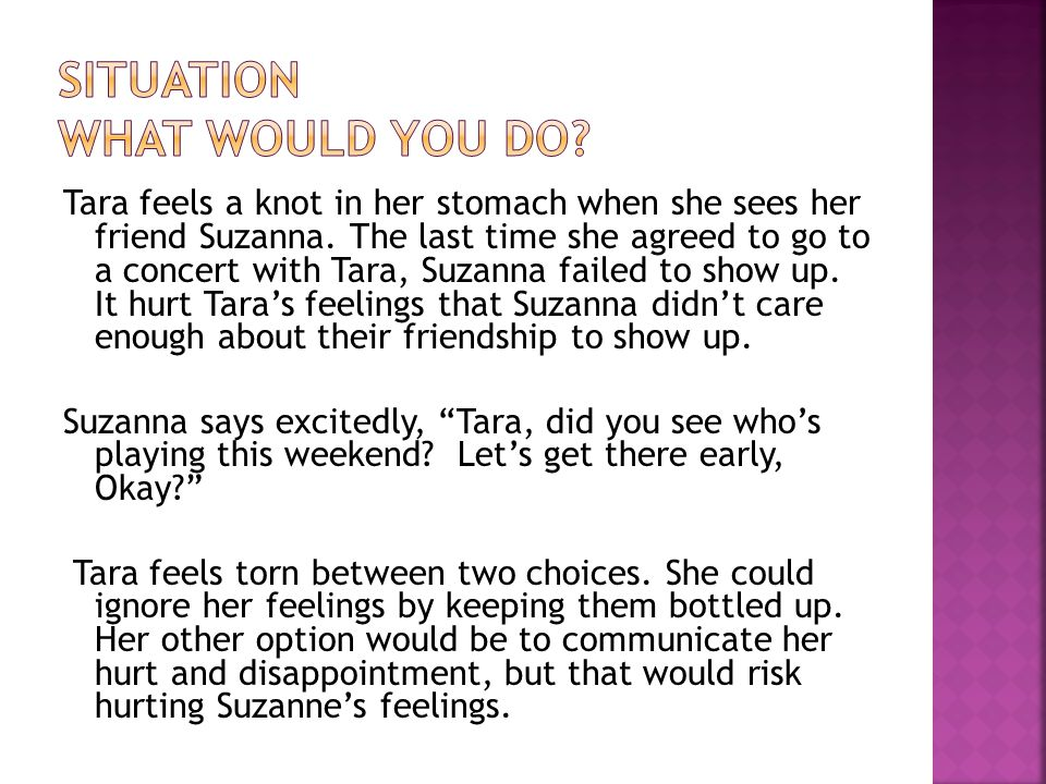 Tara feels a knot in her stomach when she sees her friend Suzanna.