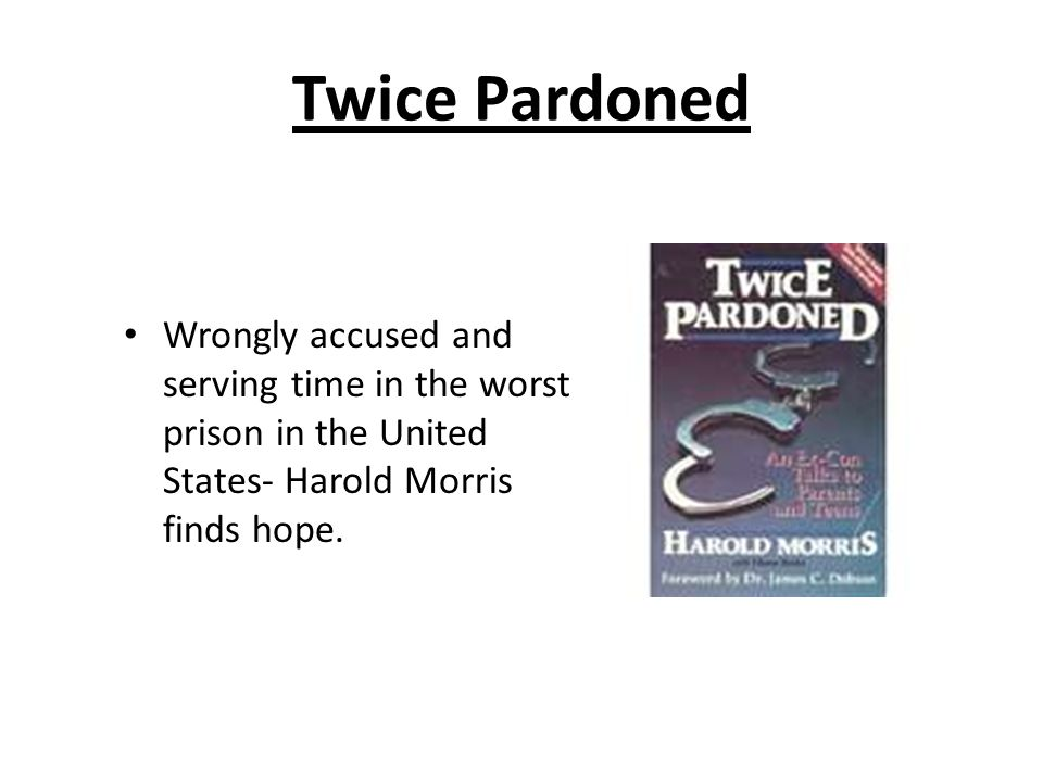 Twice Pardoned Wrongly accused and serving time in the worst prison in the United States- Harold Morris finds hope.