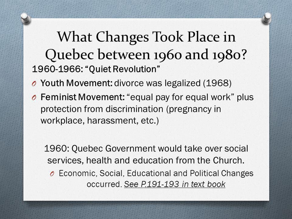 Modernization of Quebec: Women's Rights O What motivated feminist demands during the period from 1929 to 1980.