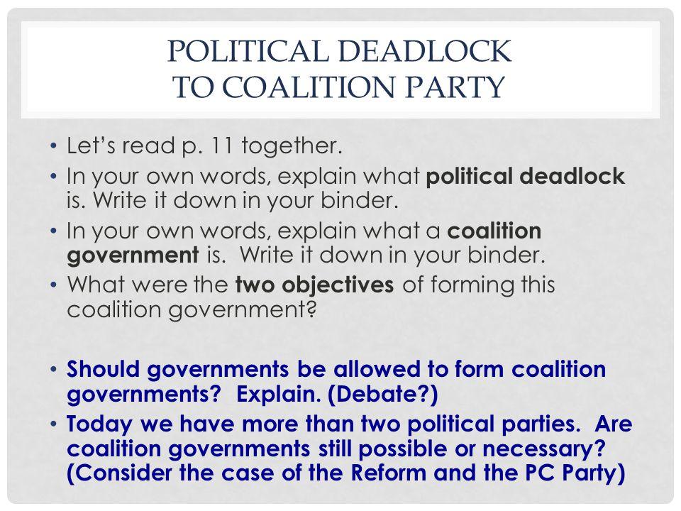 POLITICAL DEADLOCK TO COALITION PARTY Let's read p.