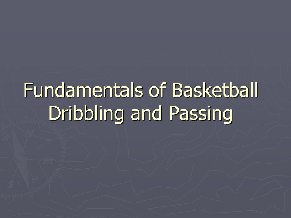Fundamentals of Basketball Dribbling and Passing