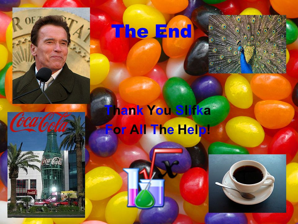 The End Thank You Slifka For All The Help!