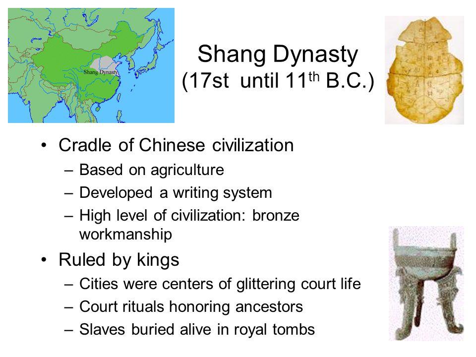 Zhou Dynasty 10 th until 2 nd century B.C.