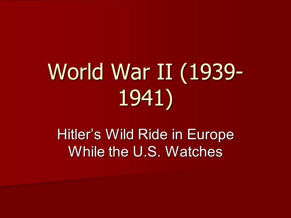 War Erupts!!! March 1939- Hitler breaks Munich agreement, invades rest of Czechoslovakia March 1939- Hitler breaks Munich agreement, invades rest of C
