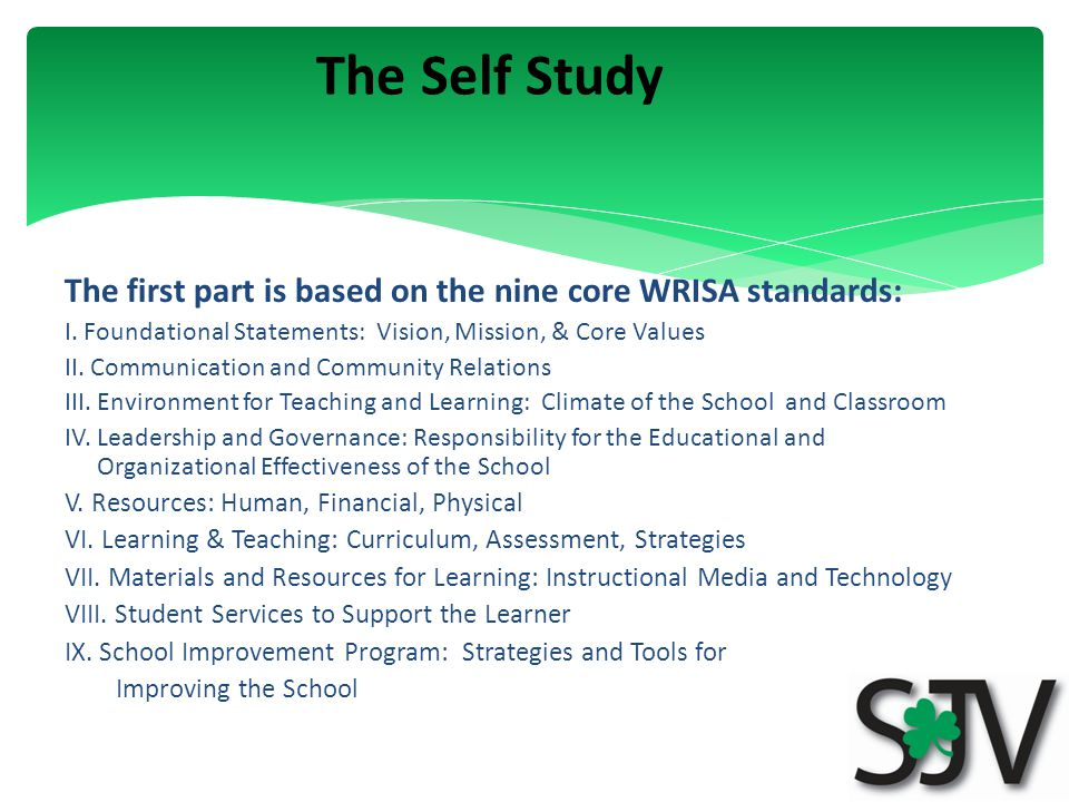 The first part is based on the nine core WRISA standards: I.
