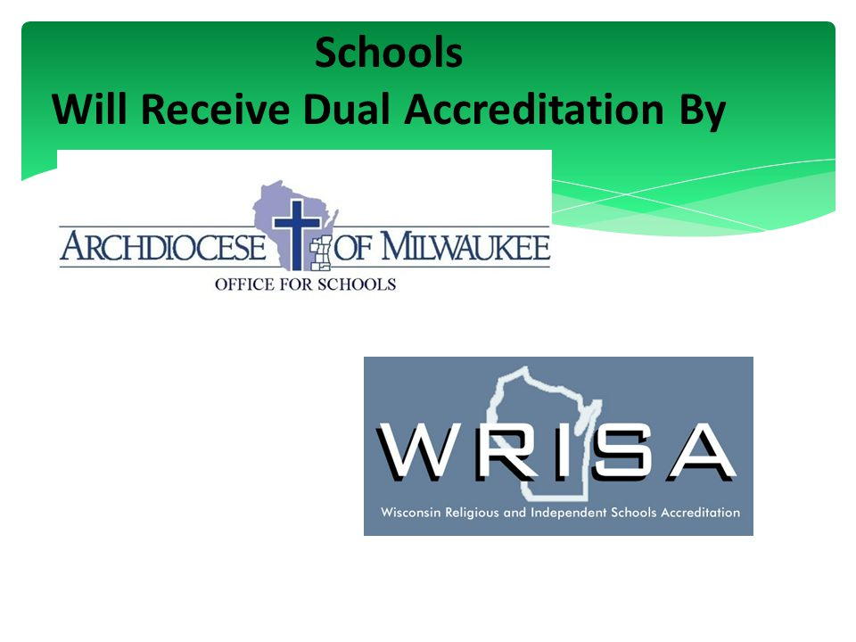 Schools Will Receive Dual Accreditation By