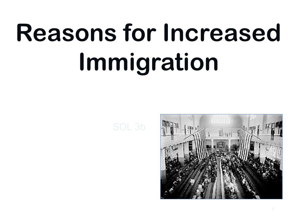 Reasons for Increased Immigration SOL 3b 9/17/20061
