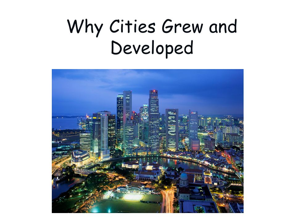 Why did cities develop after the Civil War.