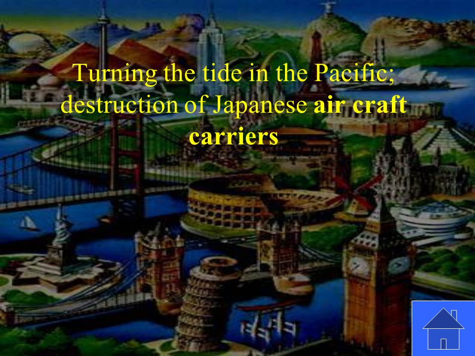 Turning the tide in the Pacific; destruction of Japanese air craft carriers