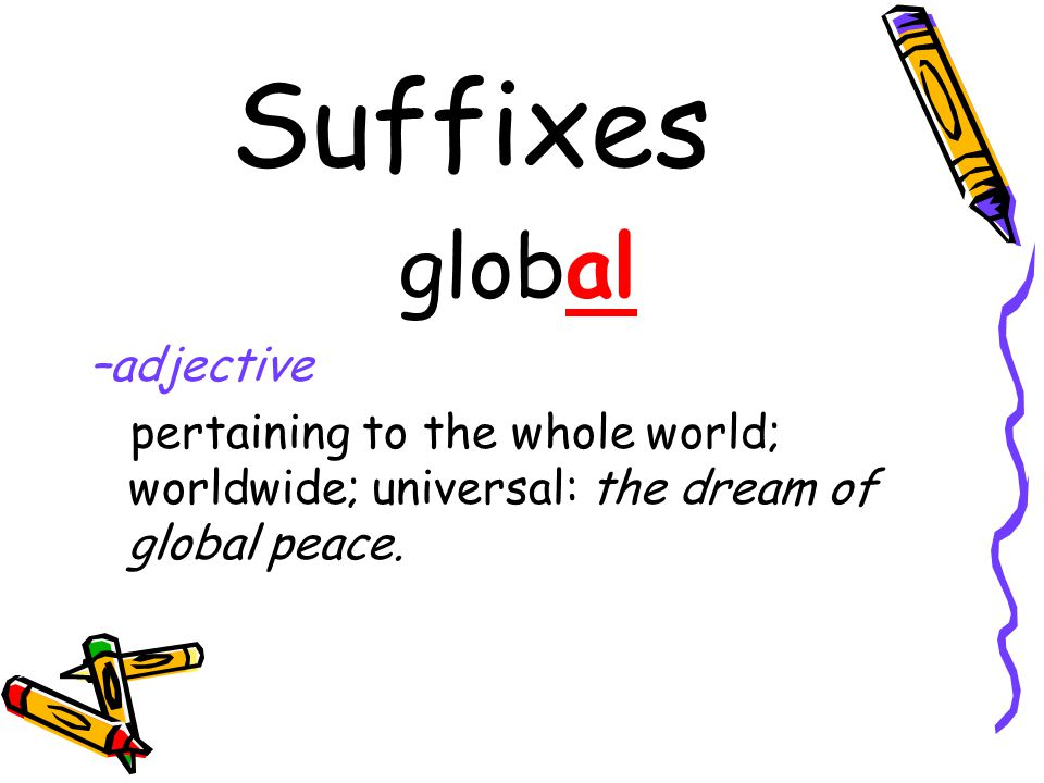 Suffixes -ance, -ence action, state, or condition dependence