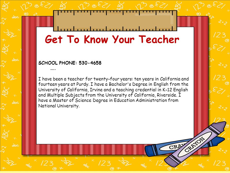 Get To Know Your Teacher ….