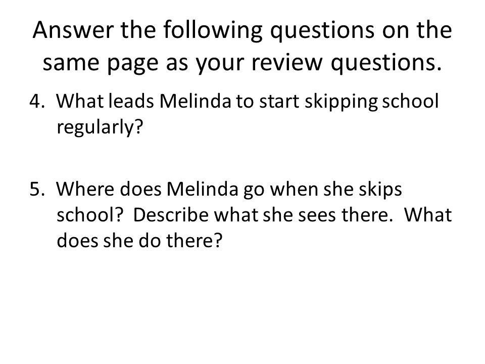 Answer the following questions on the same page as your review questions.