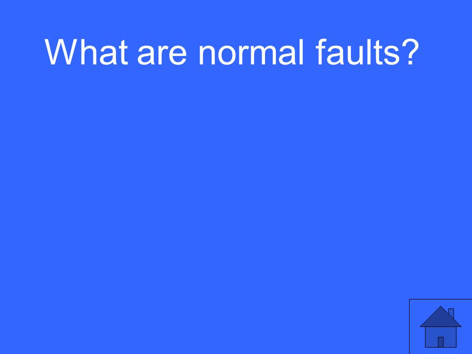 What are normal faults?