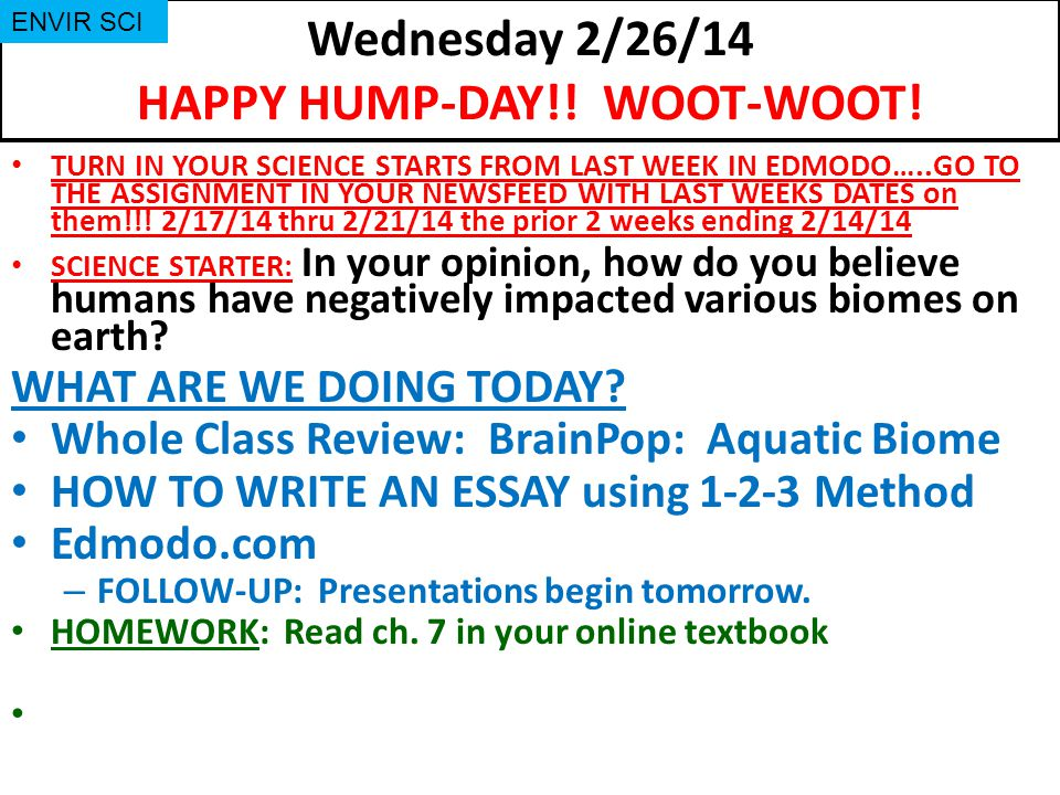 Wednesday 2/26/14 HAPPY HUMP-DAY!.WOOT-WOOT.