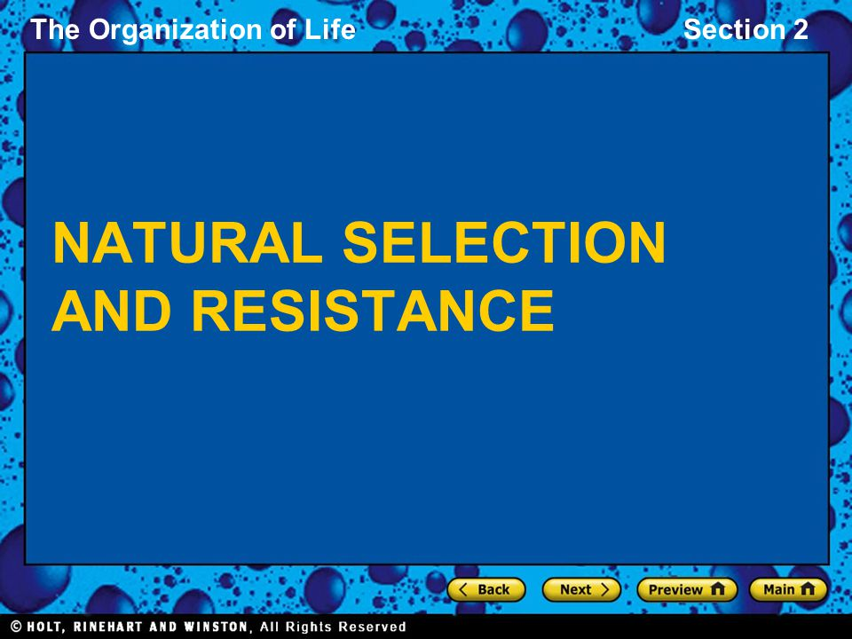 The Organization of LifeSection 2 NATURAL SELECTION AND RESISTANCE