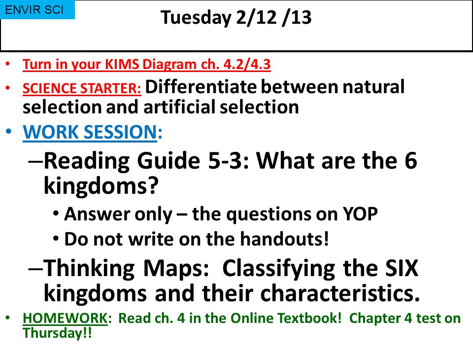 Tuesday 2/12 /13 Turn in your KIMS Diagram ch.