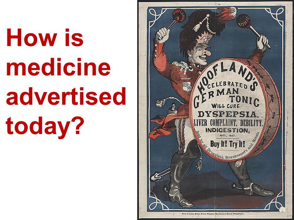 How is medicine advertised today?