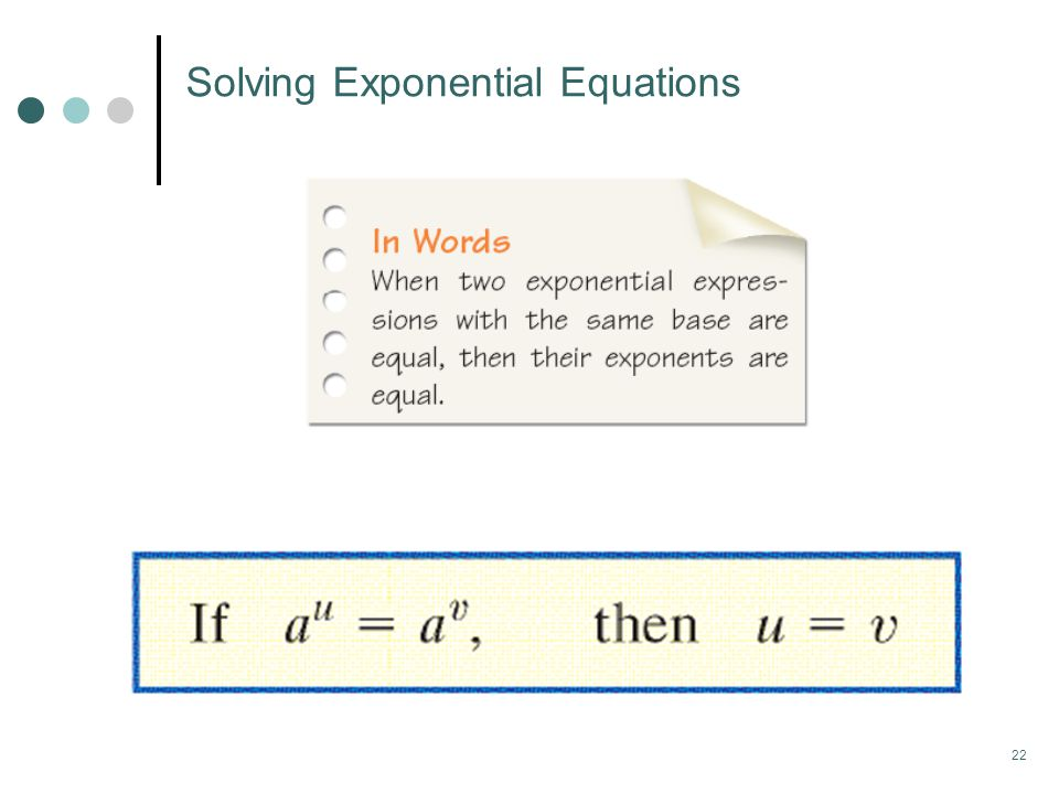 22 Solving Exponential Equations