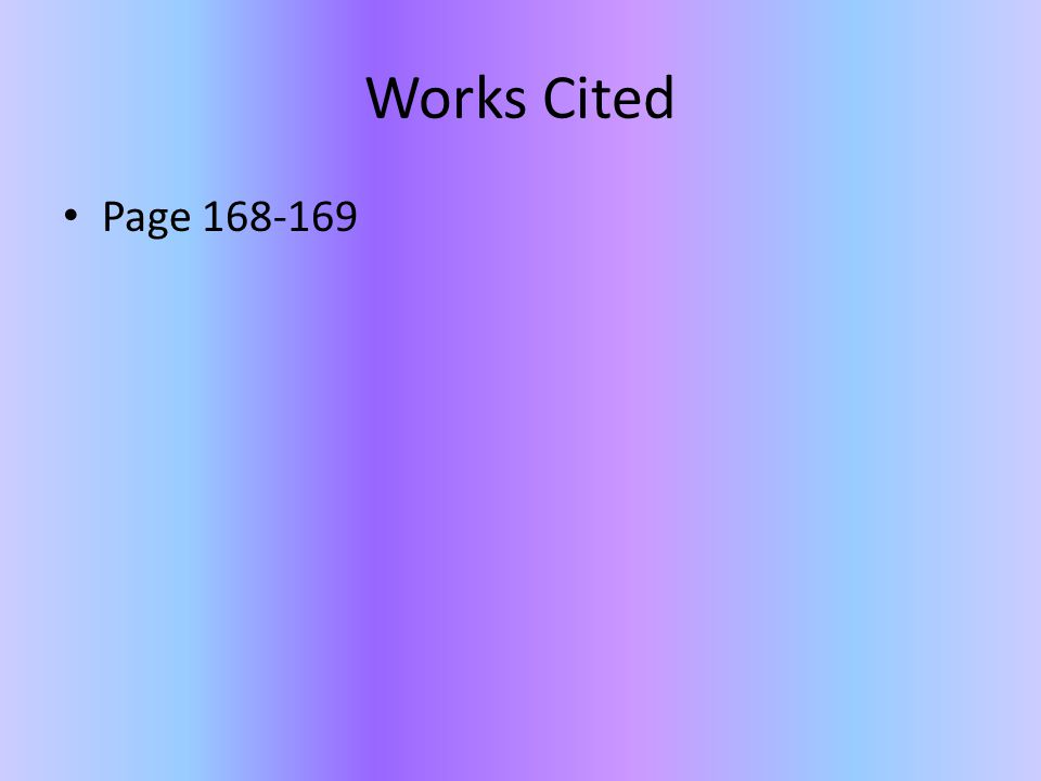 Works Cited Page 168-169