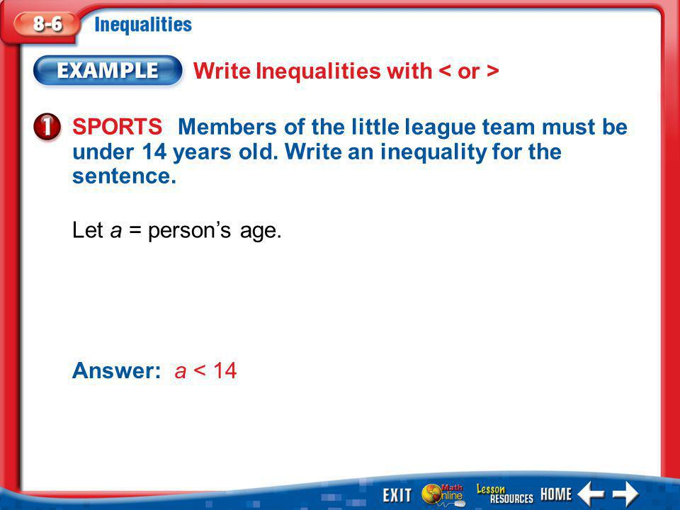 1.A 2.B Example 6 A.true B.false For the given value, state whether the inequality is true or false.