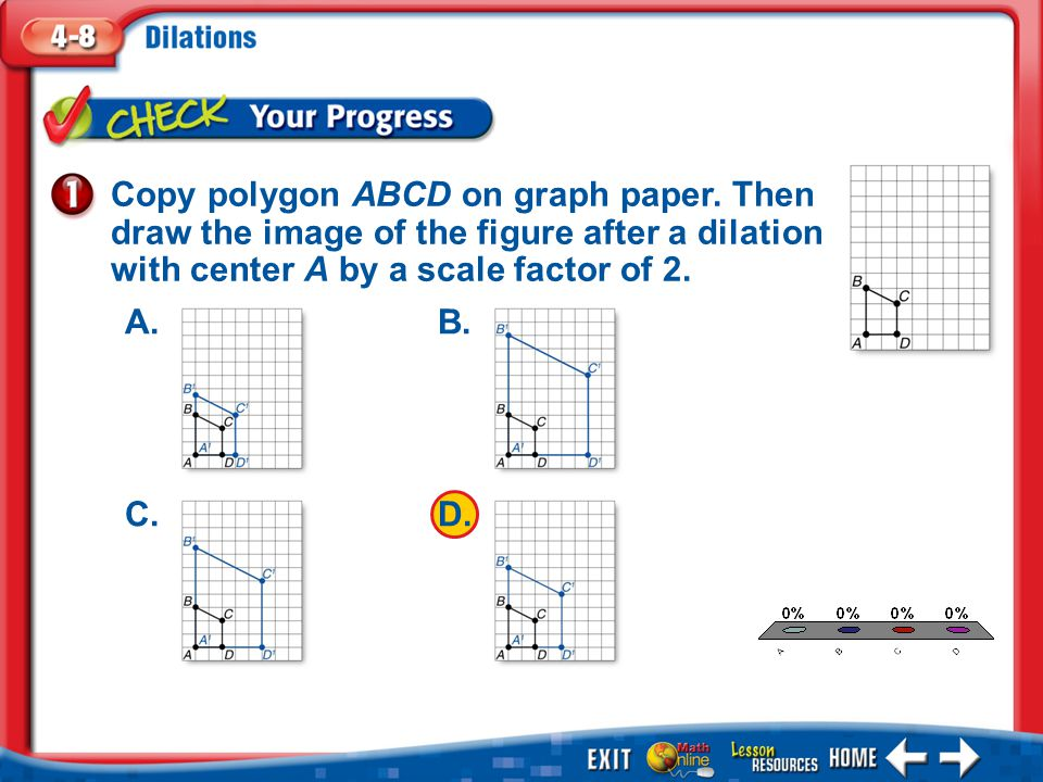1.A 2.B 3.C 4.D Example 1 Copy polygon ABCD on graph paper.
