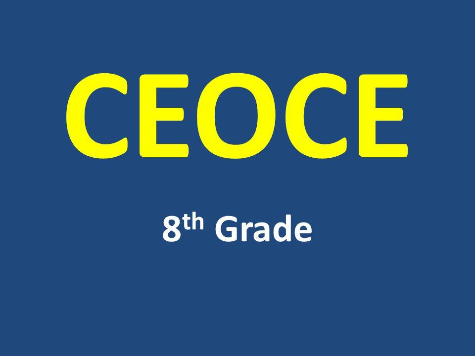 CEOCE 8 th Grade