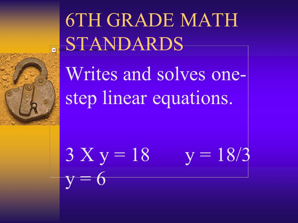 6TH GRADE MATH STANDARDS Calculates, solves, compares and orders integers. 320 * 410 = 131,200