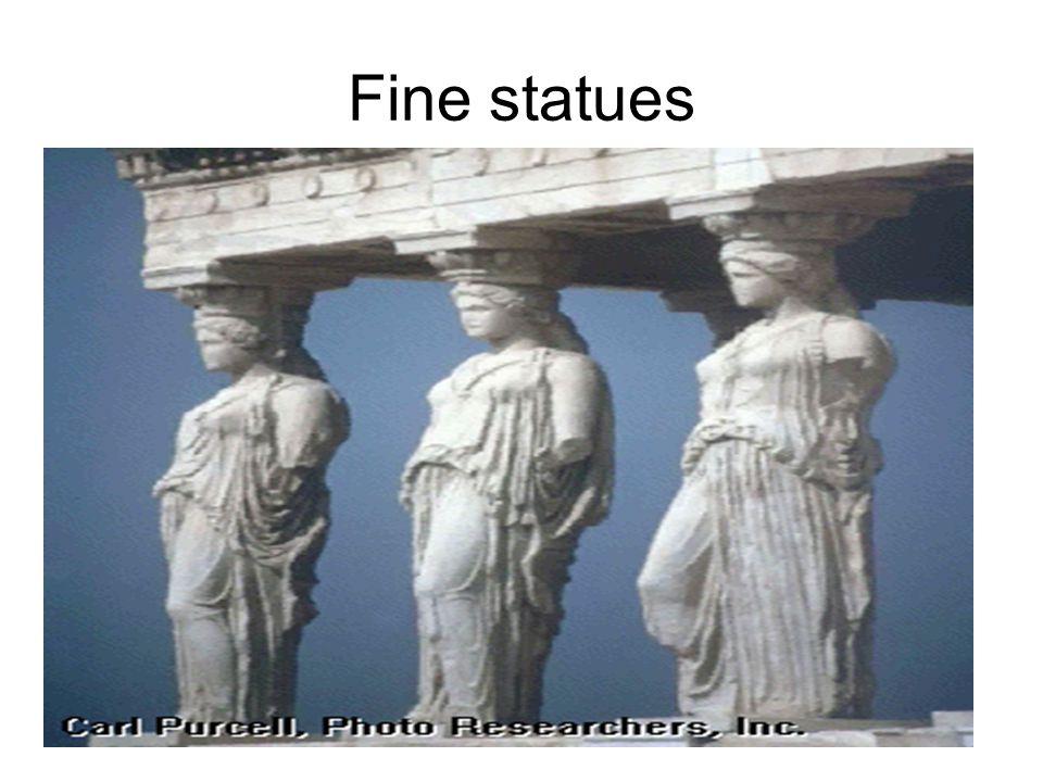 Fine statues