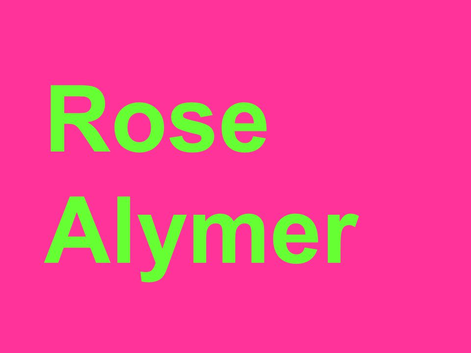 Rose Alymer