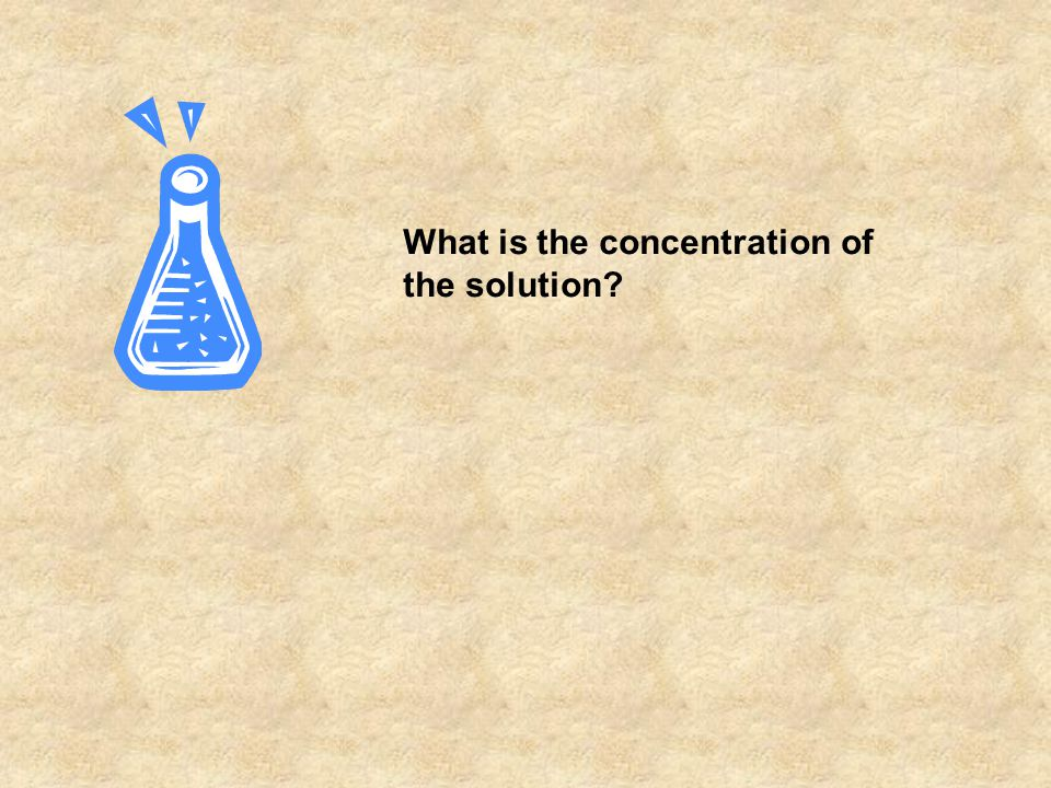 What is the concentration of the solution