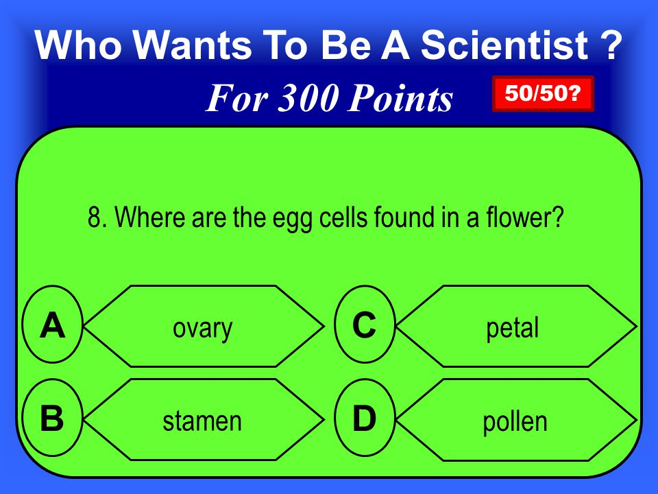 Answer 7. is pistil C Add 200 points for a correct answer
