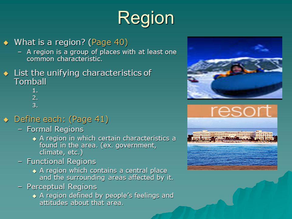 Region  What is a region.