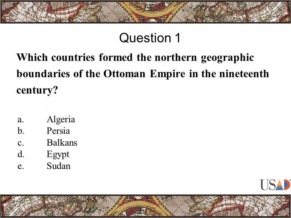 Which countries formed the northern geographic boundaries of the Ottoman Empire in the nineteenth century.
