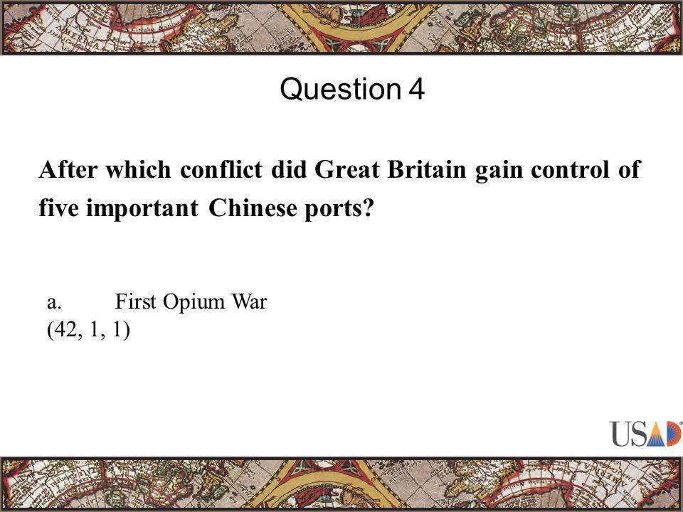 After which conflict did Great Britain gain control of five important Chinese ports.