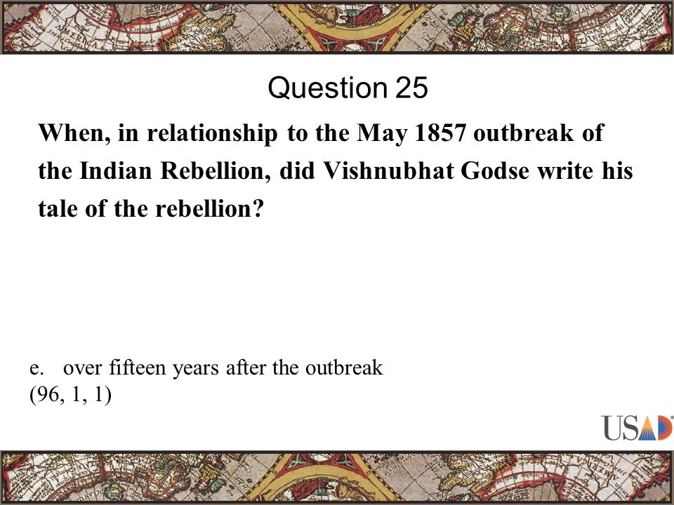 When, in relationship to the May 1857 outbreak of the Indian Rebellion, did Vishnubhat Godse write his tale of the rebellion.