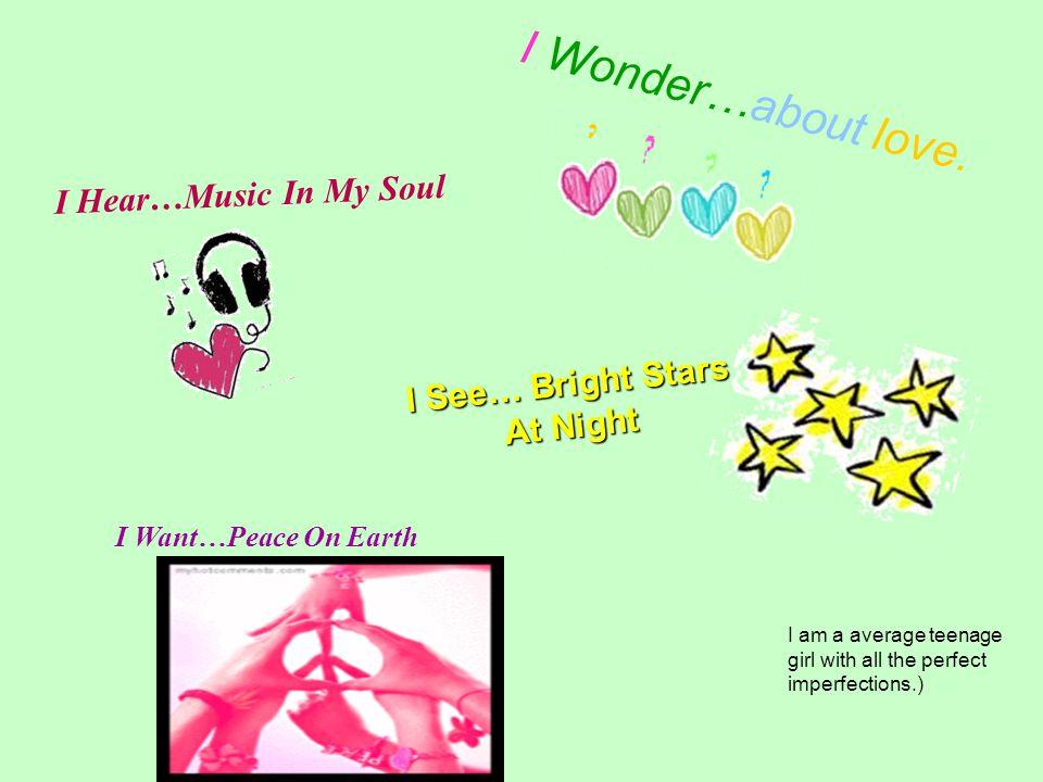 I Wonder…about love.