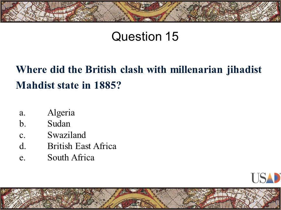 Where did the British clash with millenarian jihadist Mahdist state in 1885.