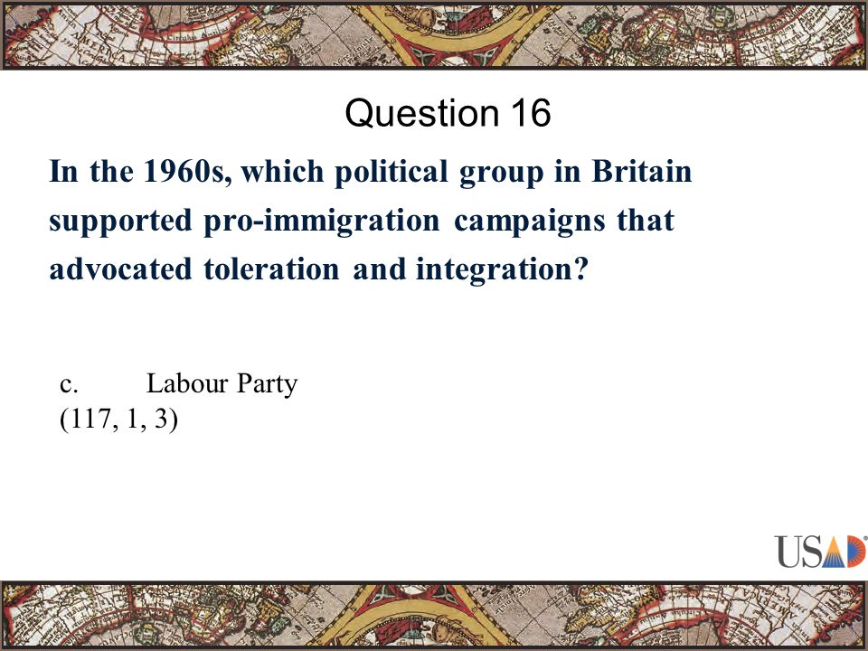 In the 1960s, which political group in Britain supported pro-immigration campaigns that advocated toleration and integration.