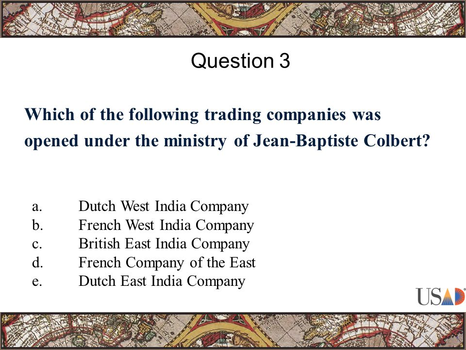 Which of the following trading companies was opened under the ministry of Jean-Baptiste Colbert.