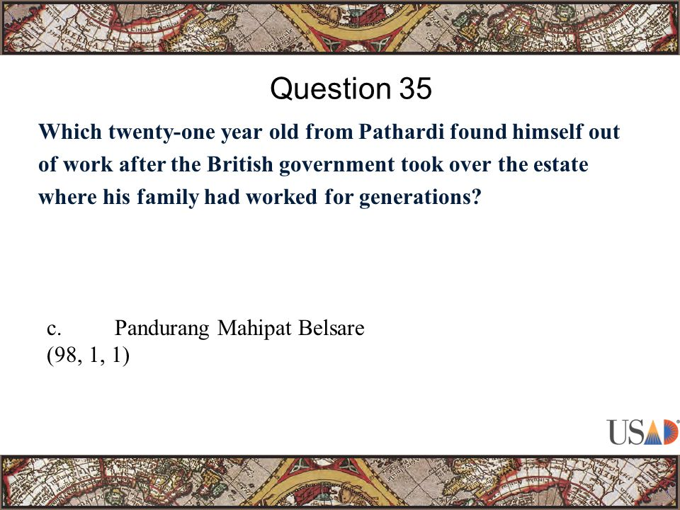 Which twenty-one year old from Pathardi found himself out of work after the British government took over the estate where his family had worked for generations.