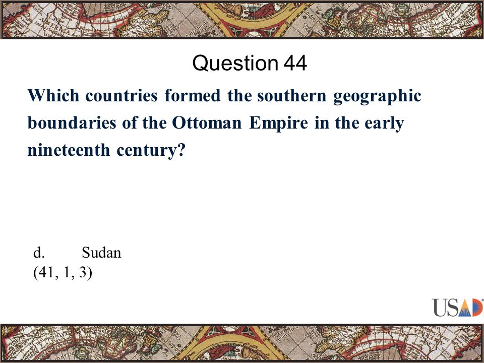 Which countries formed the southern geographic boundaries of the Ottoman Empire in the early nineteenth century.