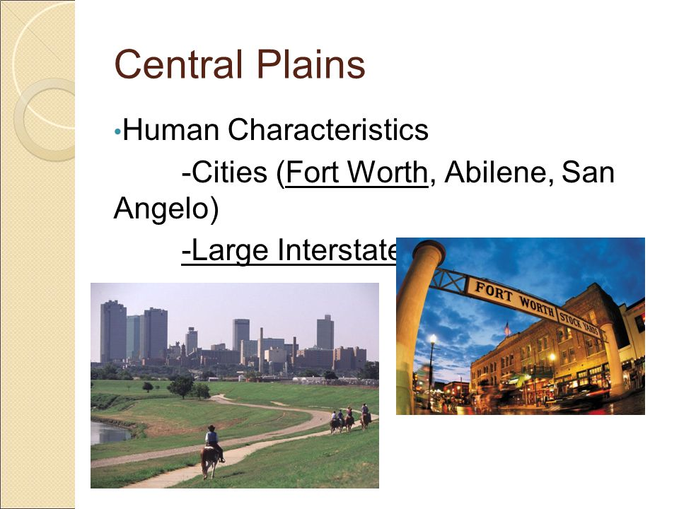 Central Plains Industry -Agriculture and Ranching -Rock and Mineral Quarries -Oil and Gas